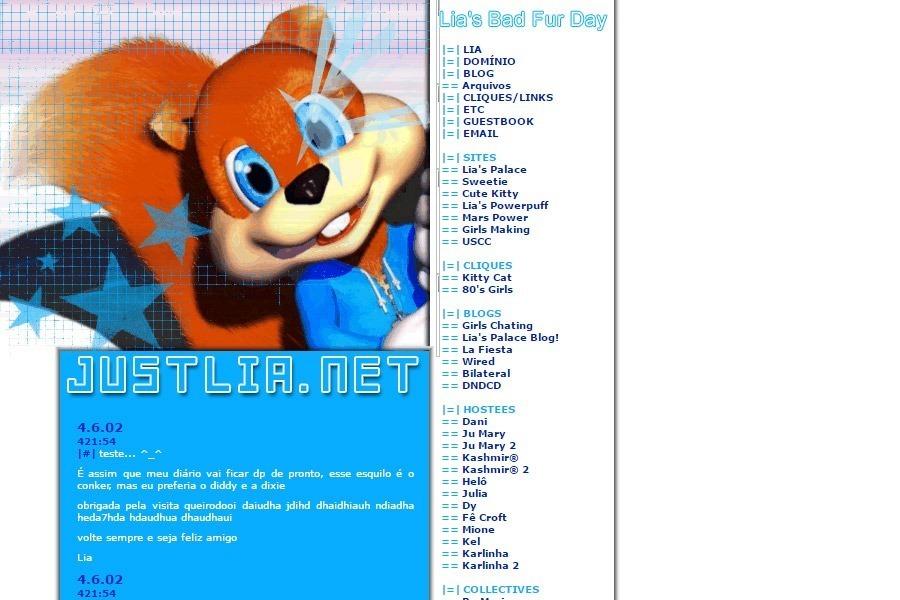 (No ar em 07/06/02) Comentários: O Gráfico pertence ao game da Nintendo: Conker's Bad Fur Day. Apesar dessa cara de 'bichinho fofinho', ele é um esquilo irreverente, sarcástico, bêbado e pornográfico. O_õ Na verdade, eu queria um layout do Donkey Kong Country 2, mas não achei nenhuma imagem boa e grande. Então encontrei esse Papel de Parede e, logo vieram idéias.