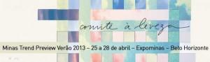 Minas Trend Preview - verão/2013