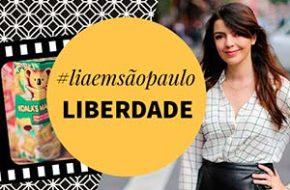 #liaemsaopaulo – Liberdade
